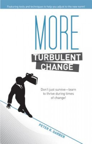 More Turbulent Change