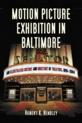 Motion Picture Exhibition in Baltimore