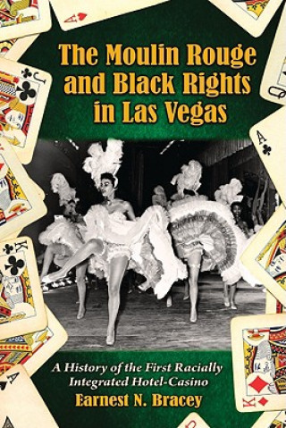 Moulin Rouge and Black Rights in Las Vegas