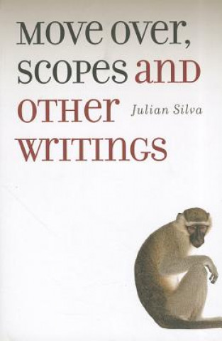 Move Over, Scopes and Other Writings