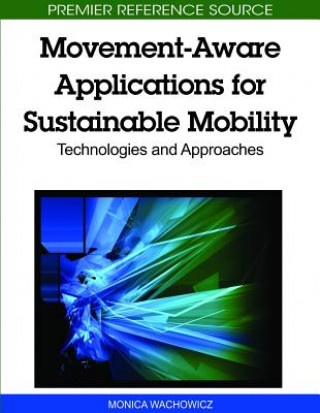 Movement-Aware Applications for Sustainable Mobility