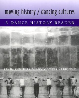 Moving History/ Dancing Cultures