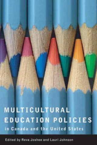 Multicultural Education Policies in Canada and the United States