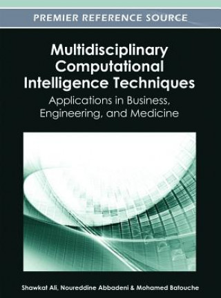 Multidisciplinary Computational Intelligence Techniques