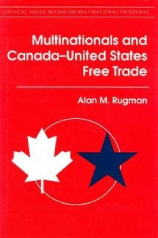 Multinationals and Canada-United States Free Trade