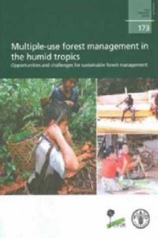 Multiple-use  of Forest Management in the Humid Tropics