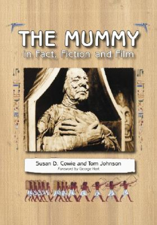 Mummy in Fact, Fiction and Film