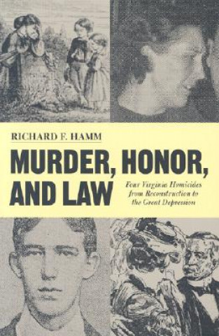 Murder, Honor and Law