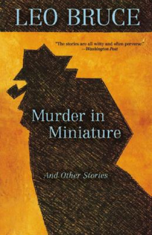 Murder in Miniature and Other Stories