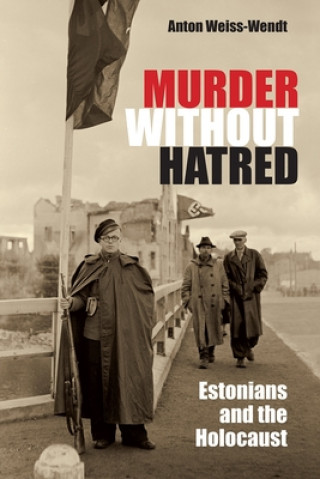 Murder without Hatred