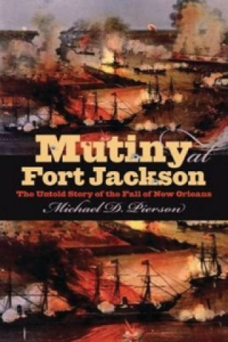 Mutiny at Fort Jackson