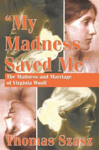 My Madness Saved Me
