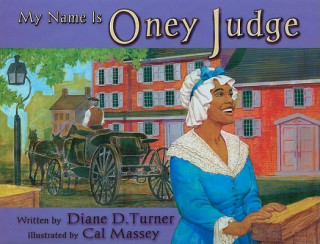 My Name is Oney Judge