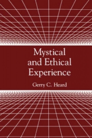 Mystical and Ethical Experience