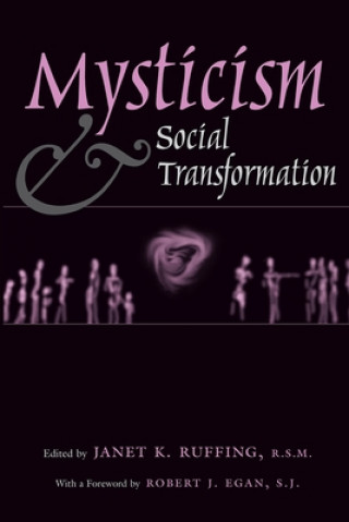 Mysticism and Social Transformation