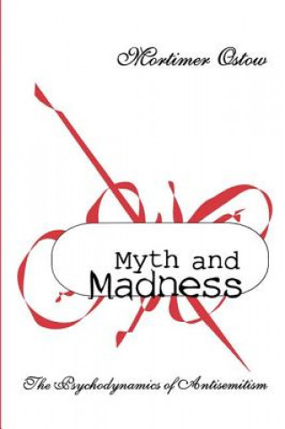 Myth and Madness