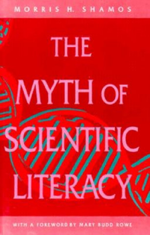Myth of Scientific Literacy
