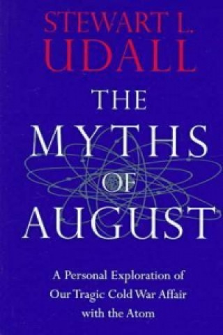 Myths of August