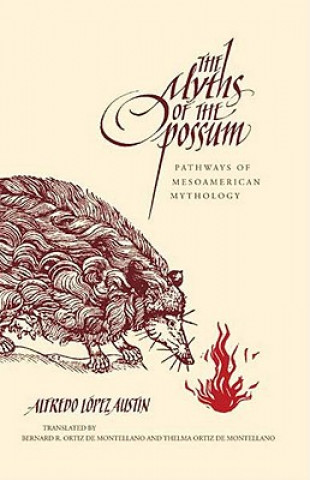 Myths of the Opossum