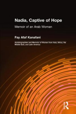 Nadia, Captive of Hope