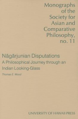 Nagarjunian Disputations