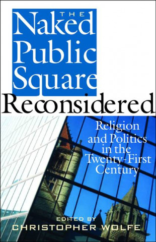 Naked Public Square Reconsidered