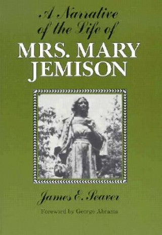 Narrative of the Life of Mrs.Mary Jemison