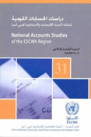 National Accounts Studies of the Escwa Region, Bulletin No.31