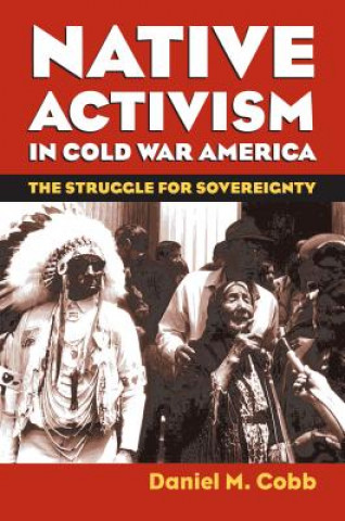 Native Activism in Cold War America