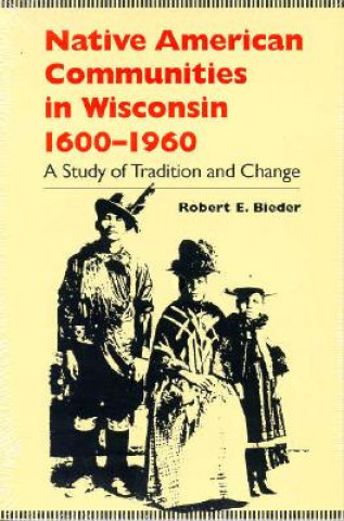 Native American Communities in Wisconsin, 1630-1960