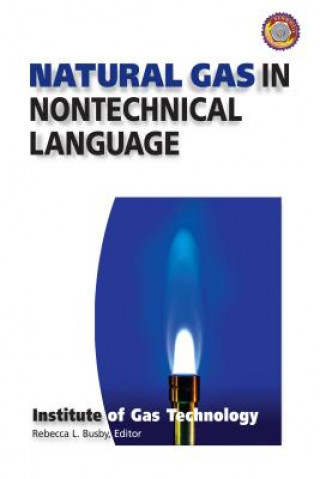 Natural Gas in Nontechnical Language