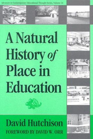 Natural History of Place in Education