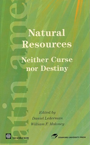 Natural Resources: Neither Curse Nor Destiny