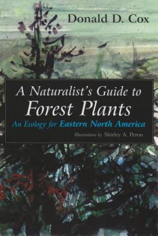 Naturalist's Guide to Forest Plants