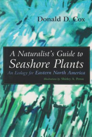 Naturalist's Guide to Seashore Plants