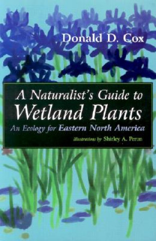 Naturalist's Guide to Wetland Plants