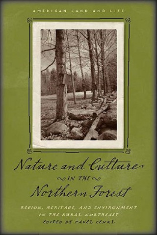 Nature and Culture in the Northern Forest