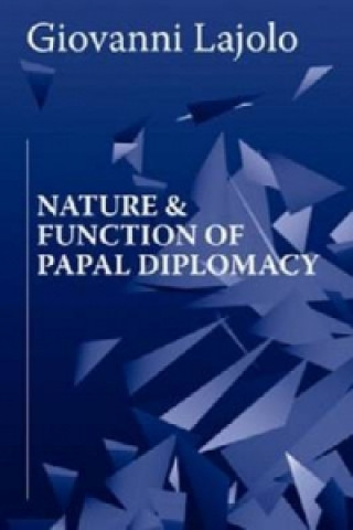 Nature and Function of Papal Diplomacy