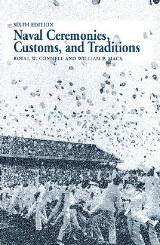 Naval Ceremonies, Customs and Traditions