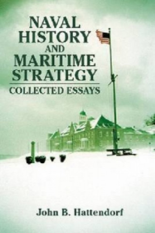 Naval History and Maritime Strategy