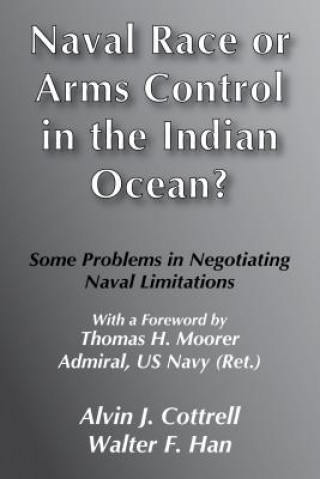 Naval Race or Arms Control in the Indian Ocean?
