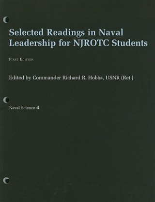 Selected Readings in Naval Leadership for NJROTC Students