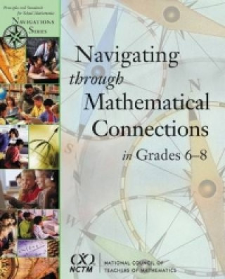 Navigating Through Mathematical Connections Grades 6-8