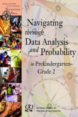 Navigating Through Data Analysis and Probability in Prekindergarten - Grade 2
