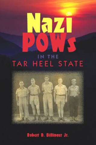 Nazi POWs in the Tar Heel State