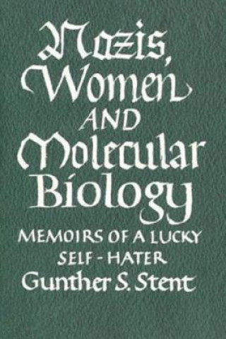 Nazis, Women and Molecular Biology