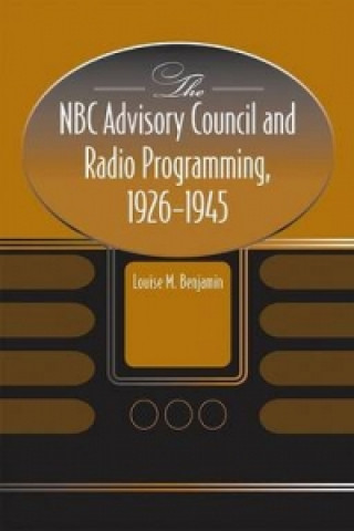 NBC Advisory Council and Radio Programming, 1926-1945