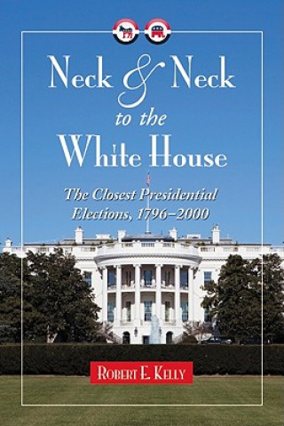 Neck and Neck to the White House