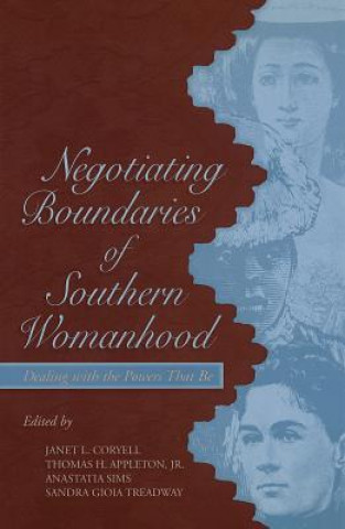 Negotiating Boundaries of Southern Womanhood