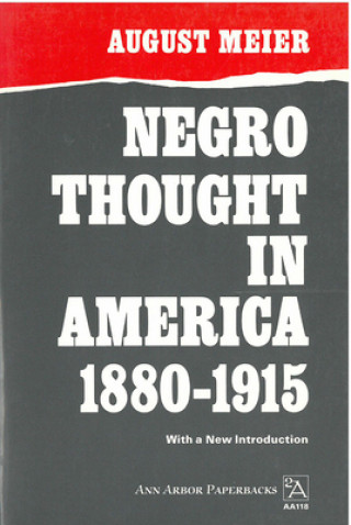 Negro Thought in America, 1880-1915